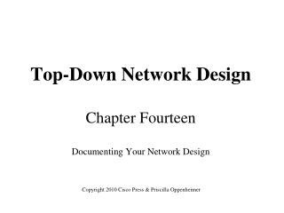 Top-Down Network Design Chapter Fourteen Documenting Your Network Design
