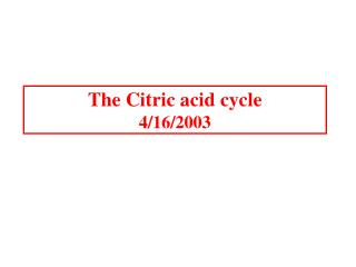 The Citric corrosive cycle 4