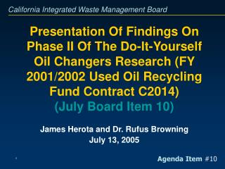 Presentation Of Findings On Phase II Of The Do-It-Yourself Oil Changers Research FY 2001