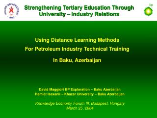 Utilizing Distance Learning Methods For Petroleum Industry Technical Training In Baku, Azerbaijan
