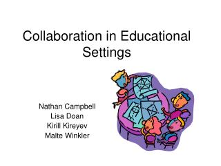 Cooperation in Educational Settings