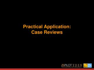 Functional Application: Case Reviews