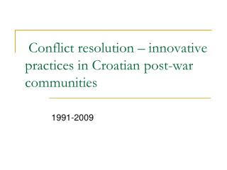 Struggle determination creative practices in Croatian post-war groups