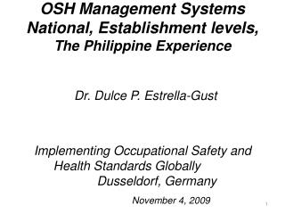 OSH Management Systems National, Establishment levels, The Philippine Experience