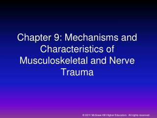 Section 9: Mechanisms and Characteristics of Musculoskeletal and Nerve Trauma
