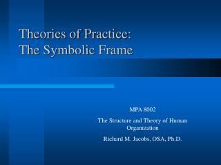 Speculations of Practice: The Symbolic Frame