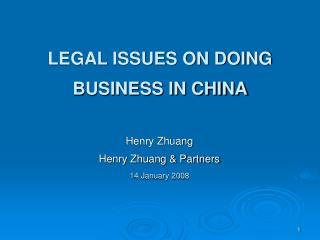Legitimate ISSUES ON DOING BUSINESS IN CHINA