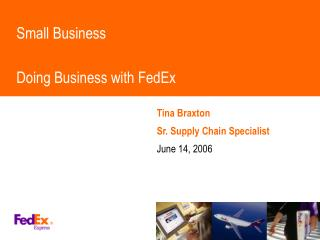 Little Business Doing Business with FedEx