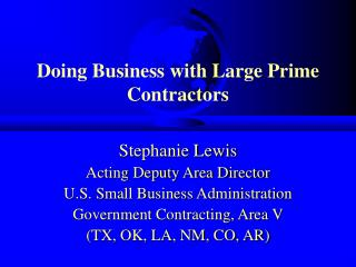 Working with Large Prime Contractors