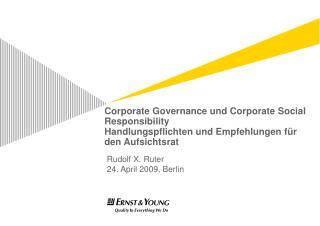 Corporate Governance und Corporate Social Responsibility Handlungspflichten und Empfehlungen f r cave Aufsichtsrat