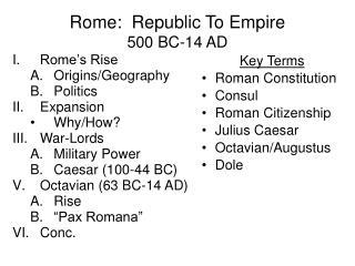 Rome: Republic To Empire 500 BC-14 AD
