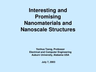 Fascinating and Promising Nanomaterials and Nanoscale Structures