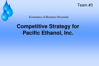 Aggressive Strategy for Pacific Ethanol, Inc.