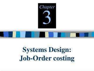 Frameworks Design: Job-Order costing