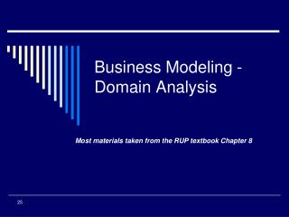 Business Modeling - Domain Analysis