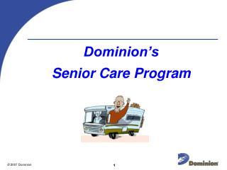 Domain s Senior Care Program