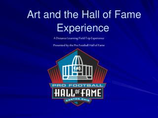 Craftsmanship and the Hall of Fame Experience