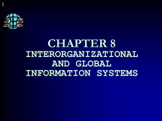 Section 8 INTERORGANIZATIONAL AND GLOBAL INFORMATION SYSTEMS
