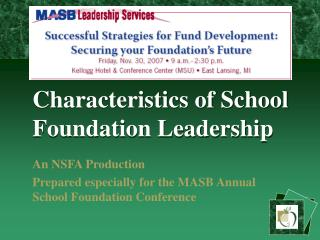 Qualities of School Foundation Leadership
