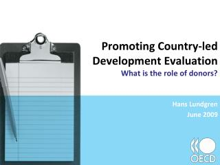 Advancing Country-drove Development Evaluation What is the part of benefactors