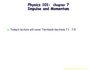Material science 101: Chapter 7 Impulse and Momentum