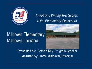 Milltown Elementary Milltown, Indiana