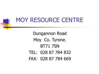 MOY RESOURCE Center