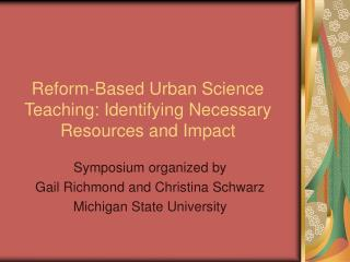 Change Based Urban Science Teaching: Identifying Necessary Resources and Impact
