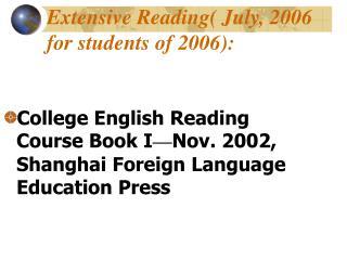 Broad Reading July, 2006 for understudies of 2006: