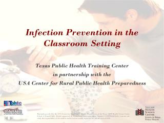 Contamination Prevention in the Classroom Setting