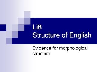 Li8 Structure of English