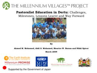 Pastoralist Education in Dertu: Challenges, Milestones, Lessons Learnt and Way Forward By Ahmed M. Mohamed,