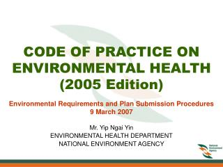 CODE OF PRACTICE ON ENVIRONMENTAL HEALTH 2005 Edition