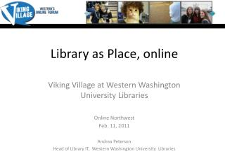 Library as Place, online
