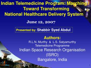 Indian Telemedicine Program: Marching Toward Transforming National Healthcare Delivery System