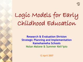 Rationale Models for Early Childhood Education