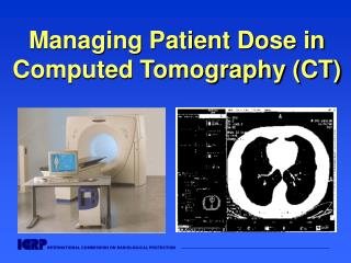 Overseeing Patient Dose in Computed Tomography CT
