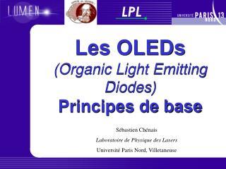 Les OLEDs Organic Light Emitting Diodes Principes de base