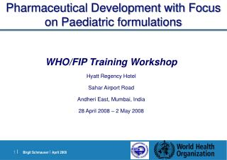 Pharmaceutical Development with Focus on Pediatric definitions