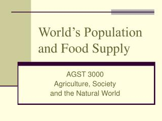 World s Population and Food Supply