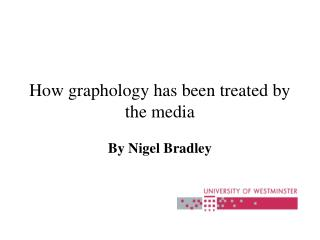 How graphology has been dealt with by the media