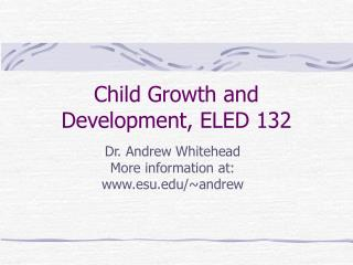 Tyke Growth and Development, ELED 132