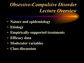 Fanatical Compulsive Disorder Lecture Overview