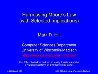 Tackling Moore s Law with Selected Implications
