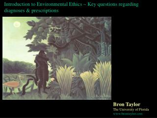 Prologue to Environmental Ethics Key inquiries in regards to analyses remedies