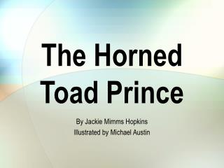 The Horned Toad Prince
