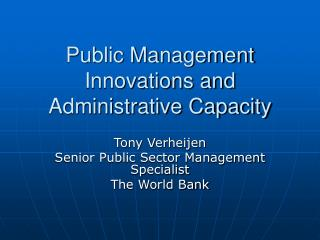 Open Management Innovations and Administrative Capacity