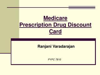 Medicare Prescription Drug Discount Card