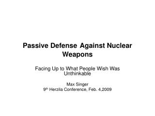 Aloof Defense Against Nuclear Weapons