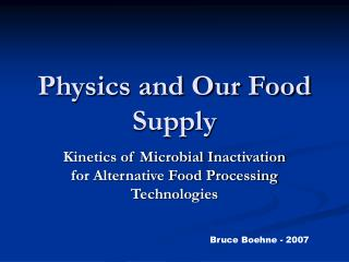 Material science and Our Food Supply